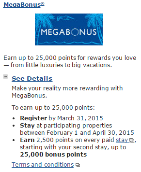 My Marriott MegaBonus Offer from 1 Feb to 30 April 2015.