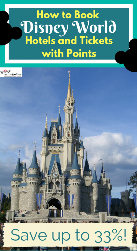 How To Use Points For Disney Tickets And Hotels