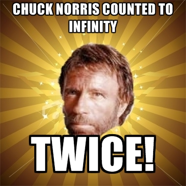 [Image: 5_16_14_chuck-norris-counted-to-infinity-twice.jpg]