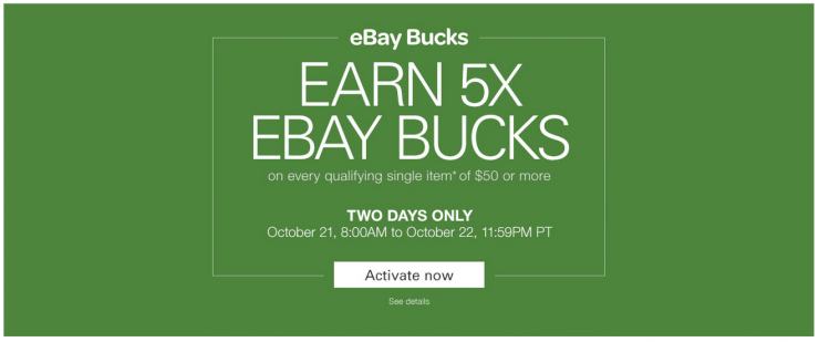 eBay Bucks 5x Oct 21