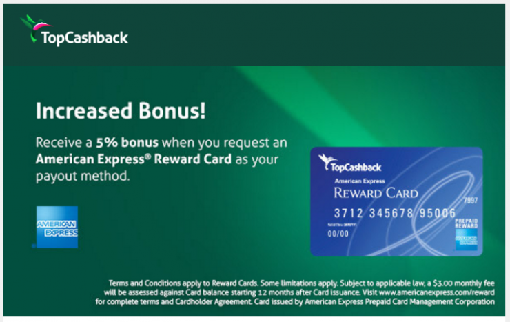 TopCashback - Increased 5% bonus when payout as an American Express Reward Card!