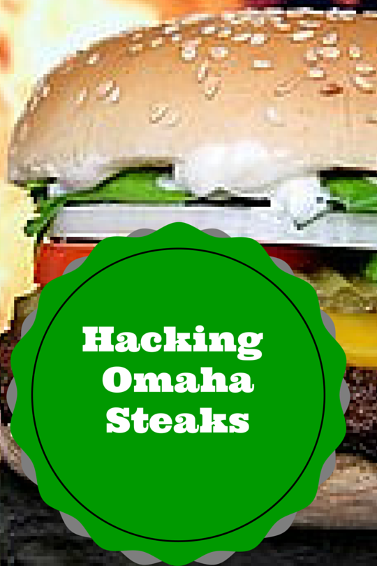 Hacking Omaha Steaks Deals for Fun and Profit