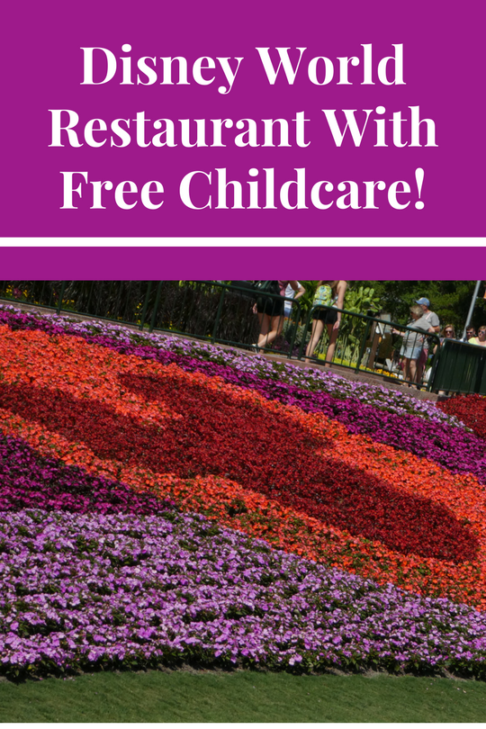 Disney World Restaurants with Free Childcare!
