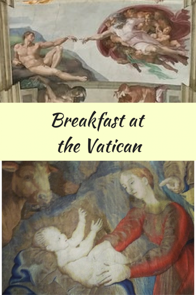Breakfast at the Vatican