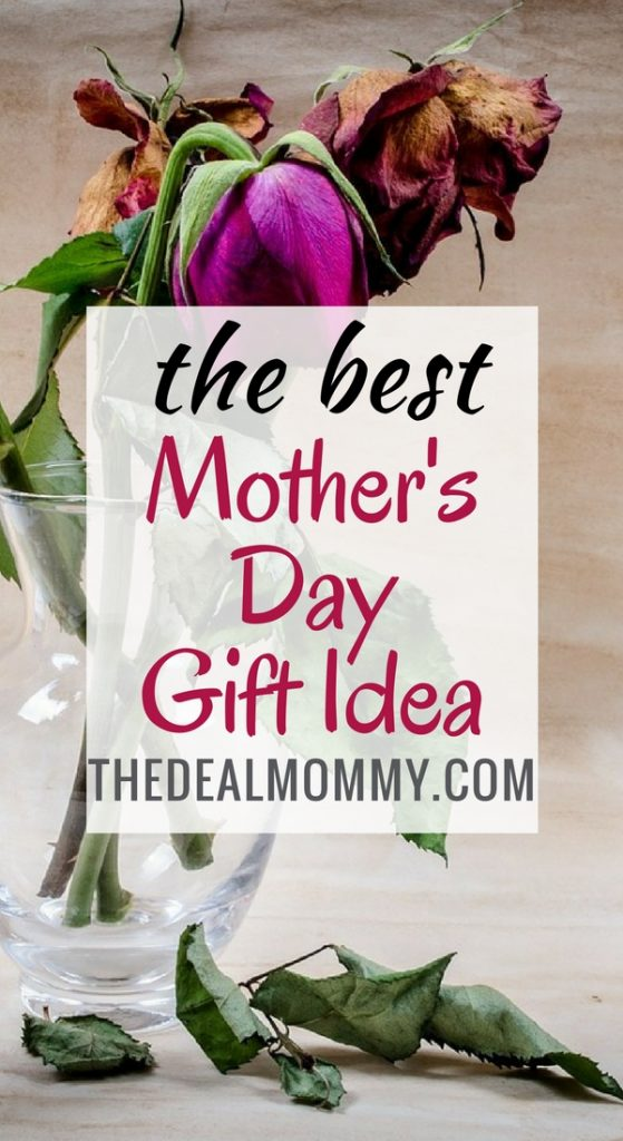 the best mother's day gift idea