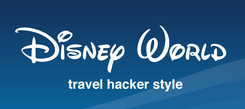 Disney Travel Hacks
