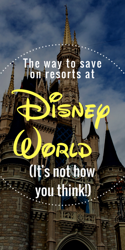 How to save on Disney World Resorts: it's not the way you think!