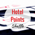 I'm Shuffling My Top Five Hotel Points Rankings. Are You?