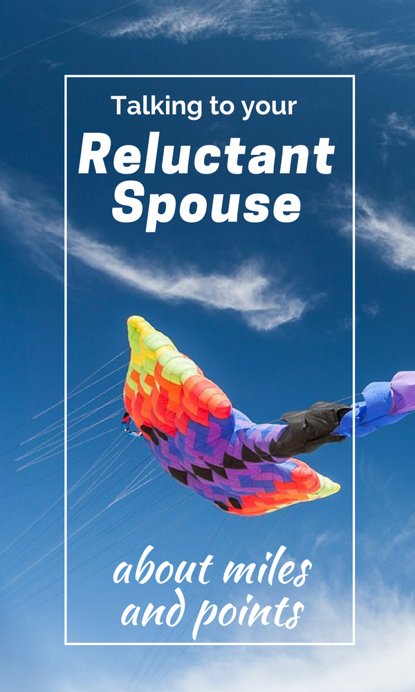 Is your reluctant spouse hesitant to tie his string to your kite? Here are some tips to get him off the ground.
