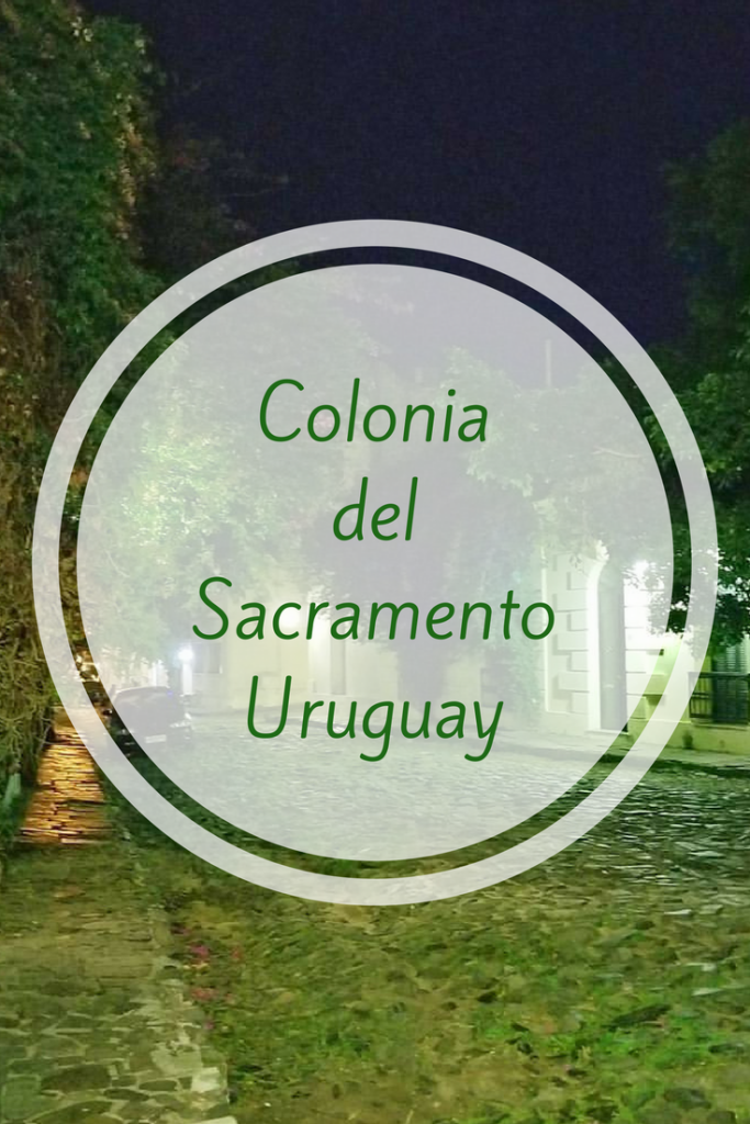 Colonia del Sacramento Uruguay is so much more than a day trip...if you do it right.