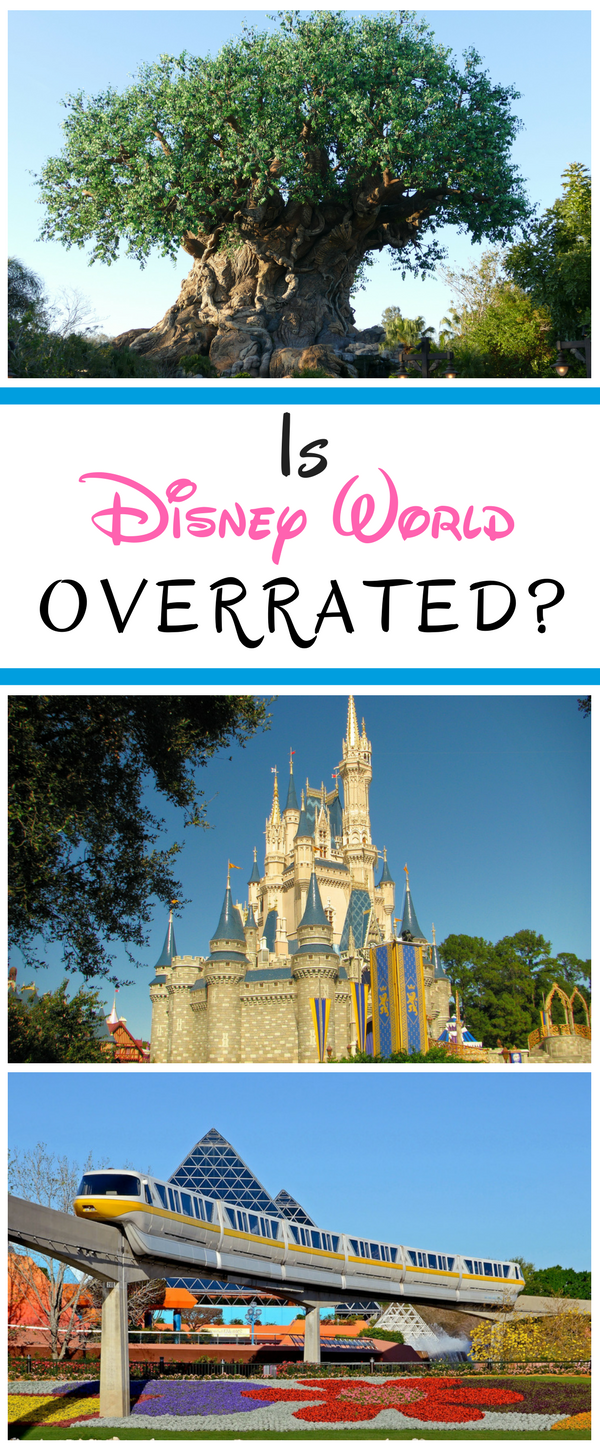 Is Disney World Overrated? No. Here's Why.