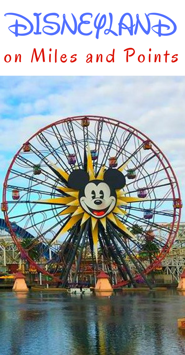 Disneyland on points: how to save thousands on your Disneyland trip