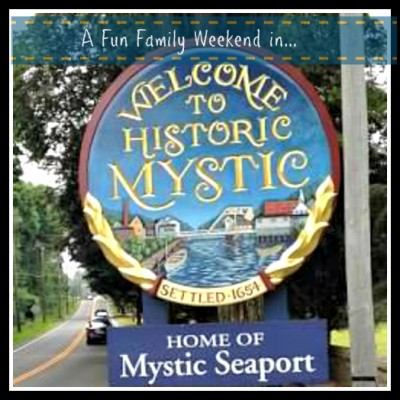 A Fun Family Weekend in Mystic, Connecticut