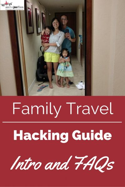 Family Travel Hacking Guide: Introduction
